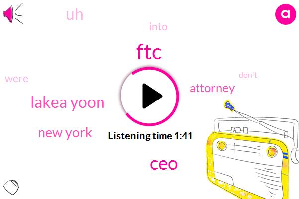 FTC,CEO,Lakea Yoon,New York,Attorney