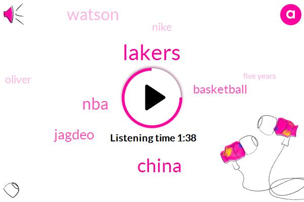 Lakers,China,Jagdeo,NBA,Basketball,Watson,Nike,Oliver,Thompson,Five Years