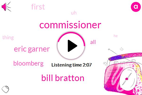 Commissioner,Bill Bratton,Eric Garner,Bloomberg