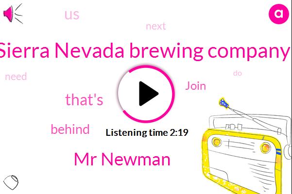 Sierra Nevada Brewing Company,Wnyc,Mr Newman