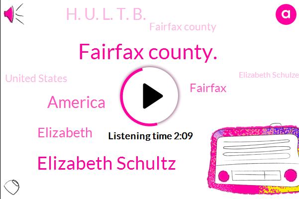 Fairfax County.,Elizabeth Schultz,America,Elizabeth,H. U. L. T. B.,Fairfax County,Fairfax,United States,Elizabeth Schulze Schulze,Sebastopol