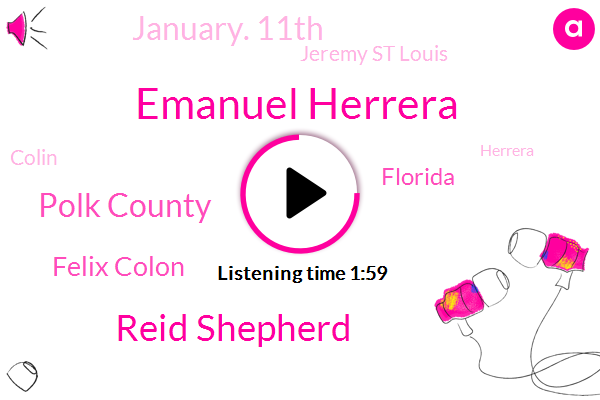 Emanuel Herrera,Reid Shepherd,Polk County,Felix Colon,Florida,January. 11Th,Jeremy St Louis,Colin,Herrera,Gandy Boulevard,Department Of Transportation,November 2Nd,Wednesday,Michelle Cold Iron,Lake Alfred Trailer Park,Fifth Avenue,Nine A.M.,More Than $4.5 Million,Montreuil County,Transit Authority