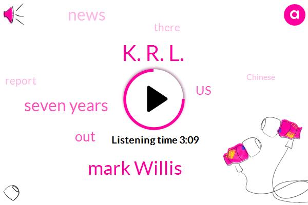 K. R. L.,Mark Willis,Seven Years