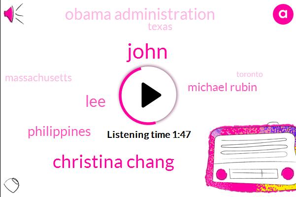 John,Christina Chang,LEE,Philippines,Michael Rubin,Obama Administration,Texas,Massachusetts,Toronto,North Korea,New York,Department Of Justice