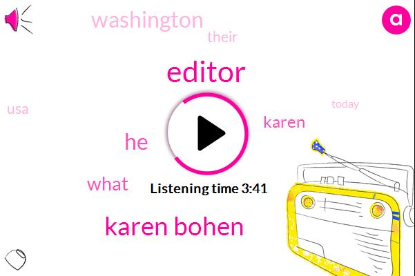 Editor,Karen Bohen
