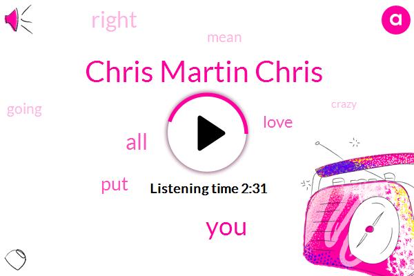Chris Martin Chris