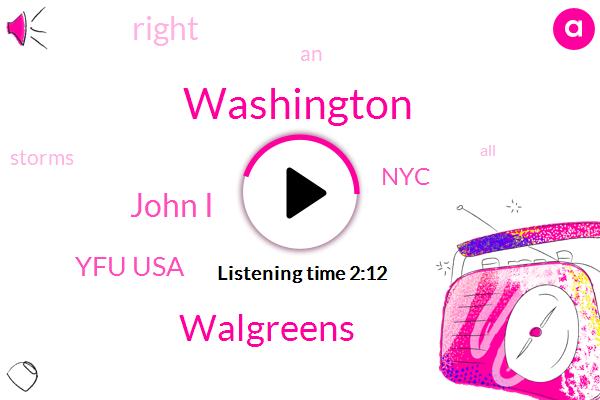 Washington,Walgreens,John I,Yfu Usa,NYC