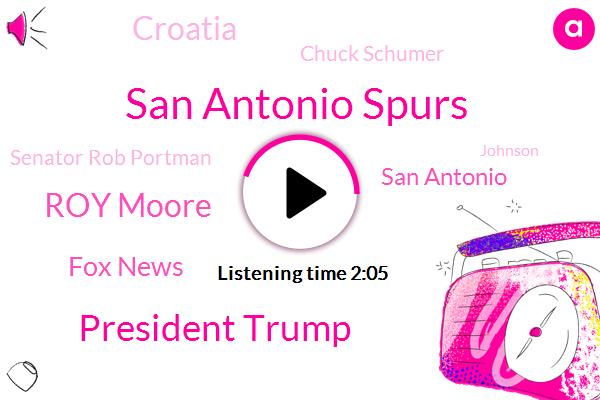 San Antonio Spurs,President Trump,Roy Moore,Fox News,San Antonio,Croatia,Chuck Schumer,Senator Rob Portman,Johnson,NBA,Luca Samaranch,Senate,Lucas Sandwich,University Of Kentucky,Nato,Iran,Gold Medal,Kentucky