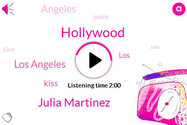 Hollywood,Julia Martinez,Los Angeles