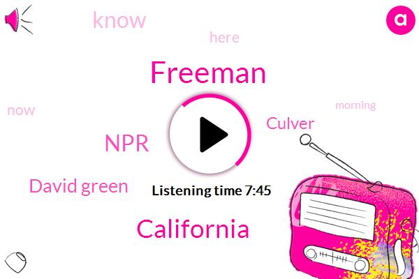 Freeman,California,Kqed,NPR,David Green,Culver