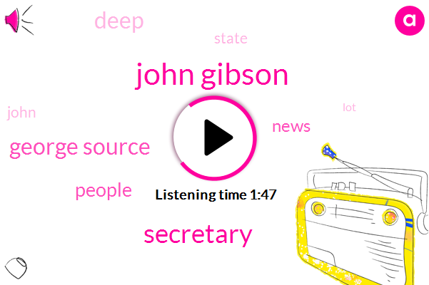 John Gibson,Secretary,George Source