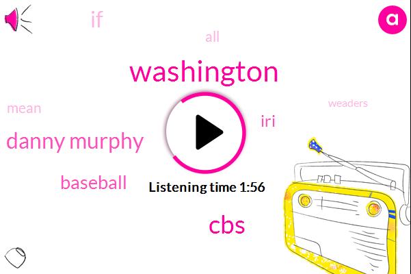 Washington,CBS,Danny Murphy,Baseball,IRI