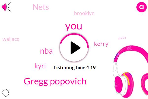 Gregg Popovich,NBA,Kyri,Kerry,Nets,Brooklyn,Wallace