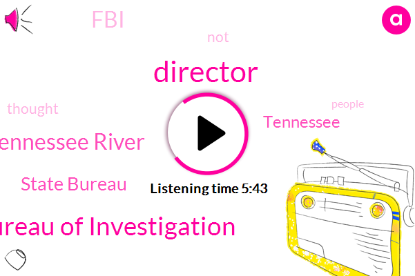 Tennessee Bureau Of Investigation,Director,Tennessee River,State Bureau,Tennessee,FBI