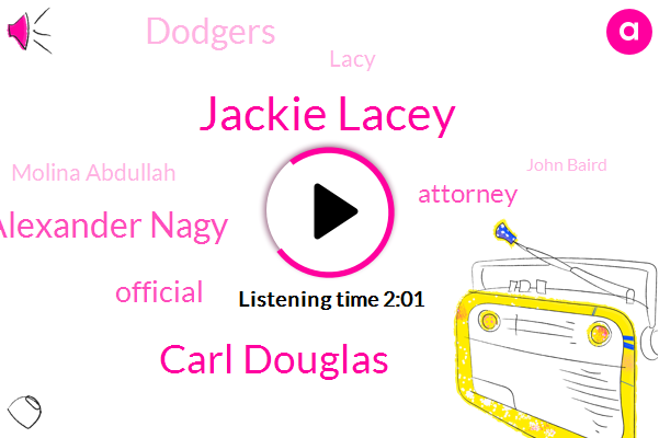 Jackie Lacey,Carl Douglas,Alexander Nagy,Official,Attorney,Dodgers,Lacy,Molina Abdullah,John Baird,Porter Ranch,Jason,Granada Hills,Northern California