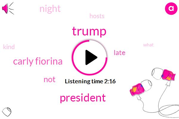 Donald Trump,President Trump,Carly Fiorina