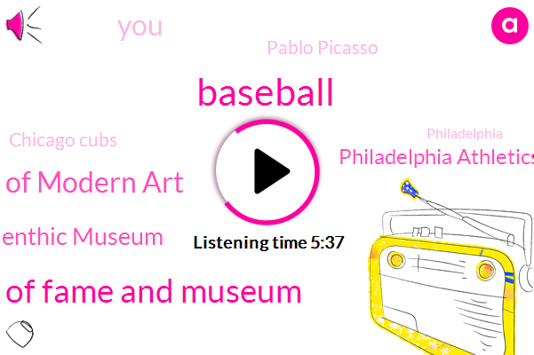 Baseball,National Baseball Hall Of Fame And Museum,Museum Of Modern Art,Benthic Museum,Philadelphia Athletics,Pablo Picasso,Chicago Cubs,Philadelphia,Houston,DON,Front Office,Craig,Marvin,Fehr.