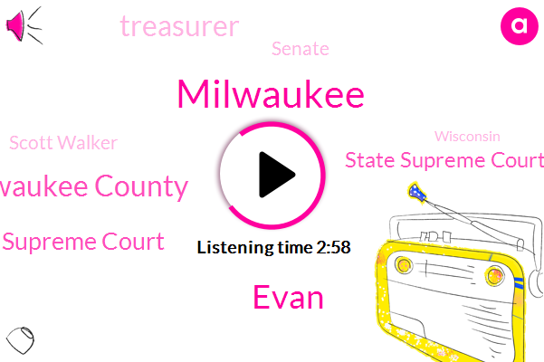Milwaukee,Evan,Milwaukee County,Us Supreme Court,State Supreme Court,Treasurer,Senate,Scott Walker,Wisconsin,Gerrymander,Detroit,Writer,Louisiana,Propublica