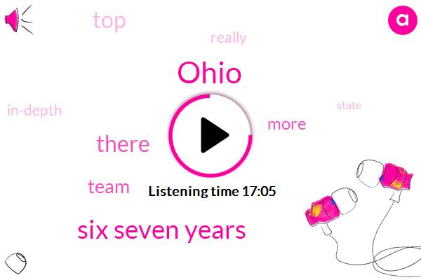 Ohio,Six Seven Years