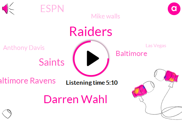 Raiders,Darren Wahl,Saints,Baltimore Ravens,Baltimore,Espn,Mike Walls,Anthony Davis,Las Vegas,San Francisco,Durban,Fitz Simmons,NFL,Kansas,Derek,Mike Wallace,Darrin Wallet,Kobe,Ravens,Denver