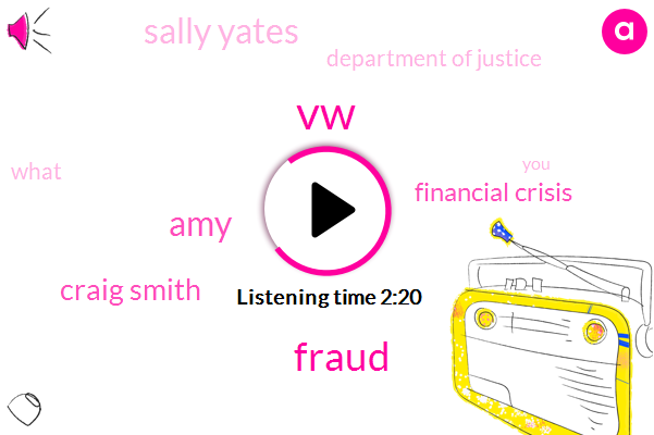 VW,Fraud,AMY,Craig Smith,Financial Crisis,Sally Yates,Department Of Justice