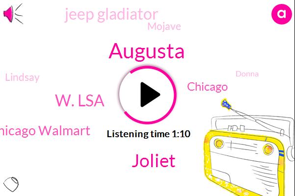 Augusta,Joliet,W. Lsa,Dr Chicago Walmart,Jeep Gladiator,Mojave,Chicago,Lindsay,Donna,Meriel,Indiana,Mitsubishi Outlander