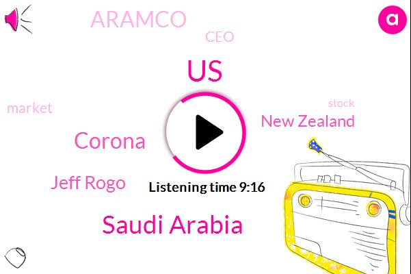 United States,Saudi Arabia,Corona,Jeff Rogo,New Zealand,Aramco,CEO