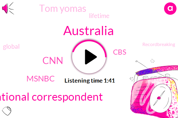 Australia,Chief National Correspondent,ABC,CNN,Msnbc,CBS,Tom Yomas
