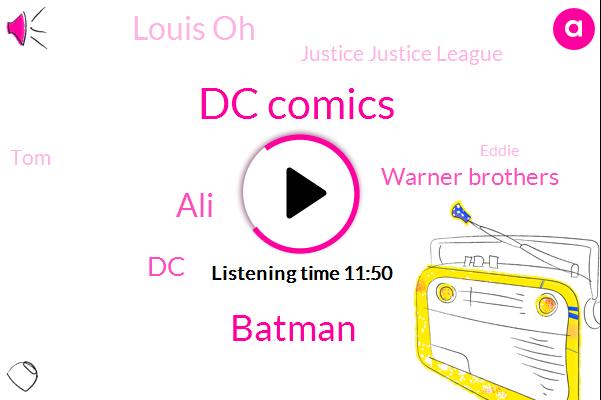 Dc Comics,Batman,ALI,DC,Warner Brothers,Louis Oh,Justice Justice League,TOM,Eddie,Sandia Comecon,America,Seib,Tim Justice League,San Diego,Tim Allen Burnett,Arkham,Coors,Disney