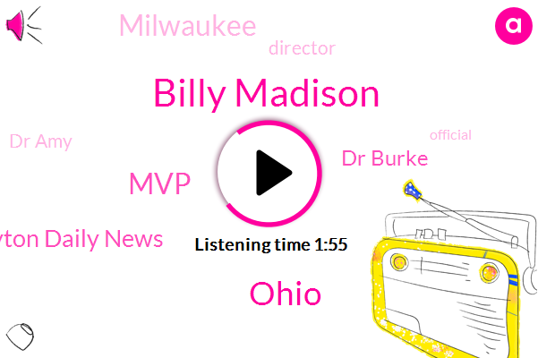 Billy Madison,Ohio,MVP,Dayton Daily News,Dr Burke,Milwaukee,Director,Dr Amy,Official,Hall Of Fame Museum