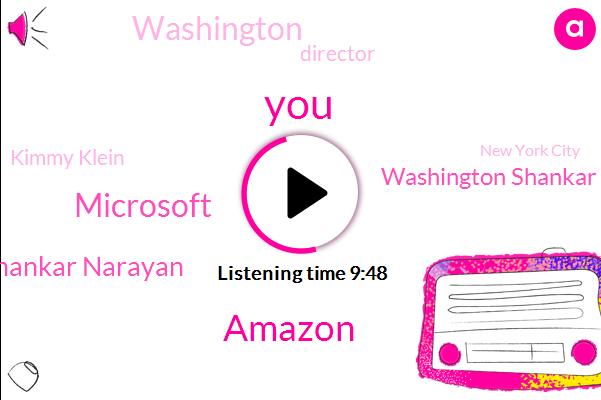 Amazon,Microsoft,Shankar Narayan,Washington Shankar,Washington,Director,Kimmy Klein,New York City,Researcher,Officer,Subaru,Legislature,Westlake,Bill,LOU,Luke