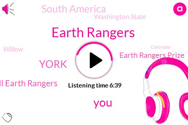 Earth Rangers,York,Well Earth Rangers,Earth Rangers Prize,South America,Rangers,Washington State,Willow,Colorado,Official,Dumpster,Lima,Thatcher,India,Caroline Caroline,Stephanie,Herbert