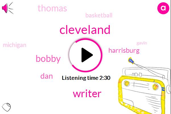Cleveland,Writer,Bobby,DAN,Harrisburg,Thomas,Michigan,Basketball,Saudi Thomas,Gavin,Highsmith,Pennsylvania,Anthony Reid,Allegheny,Point Guard,Vikings,Walter,Five Minutes