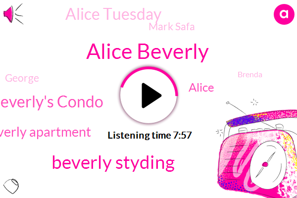 Alice Beverly,Beverly Styding,Beverly's Condo,Beverly Apartment,Alice,Alice Tuesday,Mark Safa,George,Brenda,Murder,Devils,BEV,Elida,Fort Lauderdale,Vaughan,Beverley,South Florida,Shay,IBM