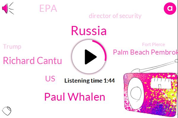 Russia,ABC,Paul Whalen,Richard Cantu,United States,Palm Beach Pembroke,EPA,Director Of Security,Donald Trump,Fort Pierce,Patrick Revel,Karen Travers,Moscow,William,Barack Obama,White House,Washington