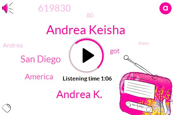 Andrea Keisha,Andrea K.,San Diego,America