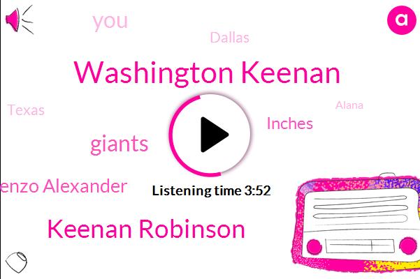 Washington Keenan,Keenan Robinson,Giants,Lorenzo Alexander,Inches,Dallas,Texas,Alana,Milana,Quadriceps Muscle,Milano