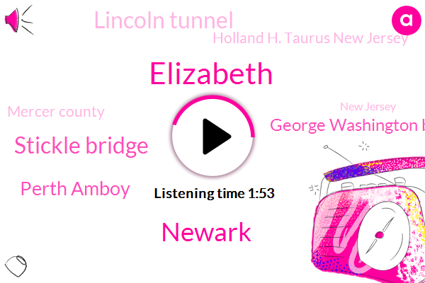 Elizabeth,Newark,Stickle Bridge,Perth Amboy,George Washington Bridge,Lincoln Tunnel,Holland H. Taurus New Jersey,Mercer County,New Jersey,Mike Barker