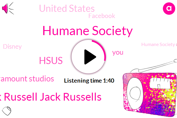 Humane Society,Jack Russell Jack Russells,Hsus,Paramount Studios,United States,Facebook,Disney,Humane Society Of,H. S. U. S.,Five Minutes