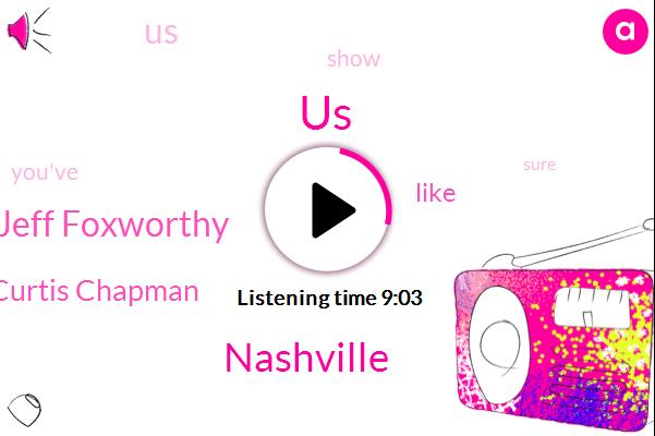 United States,Nashville,Jeff Foxworthy,Steven Curtis Chapman