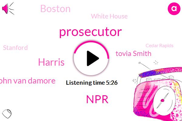 Prosecutor,NPR,John Van Damore,Harris,Tovia Smith,Boston,White House,Stanford,Cedar Rapids,Iowa,Scott Tro,Richard Hake,Seventy Three Degrees,Million Dollars,Three Years,Two Years