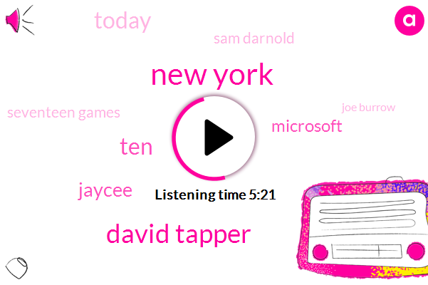 New York,David Tapper,Nine,TEN,Jaycee,Microsoft,Today,Seven,Sam Darnold,Seventeen Games,Joe Burrow,Richardson,JOE,SAM,Seventeen Game,Microsoft Dot Com,Two Thousand,Twenty,Three Times,Last Year