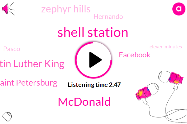Shell Station,Mcdonald,Dr Martin Luther King,Saint Petersburg,Facebook,Zephyr Hills,Hernando,Pasco,Eleven Minutes