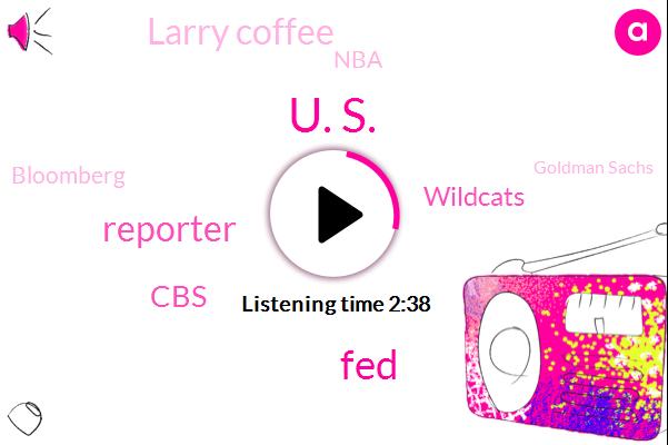 U. S.,FED,Reporter,CBS,Wildcats,Larry Coffee,Bloomberg,NBA,Goldman Sachs,Katie Koch,Wall Street Journal,Jason Brooks,Amazon,Jay Wright,Maryland,Duncan,K. Y. W.