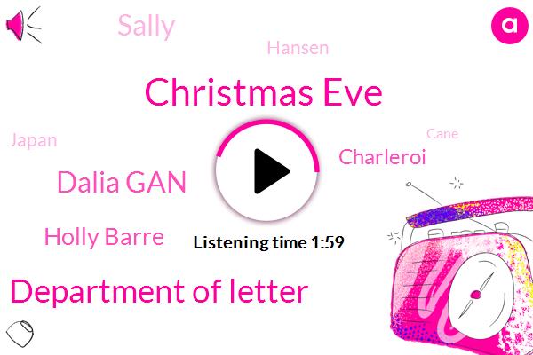 Christmas Eve,Department Of Letter,Dalia Gan,Holly Barre,Christmas,Charleroi,Sally,Hansen,Japan,Cane,Mandy,PAT,Julie