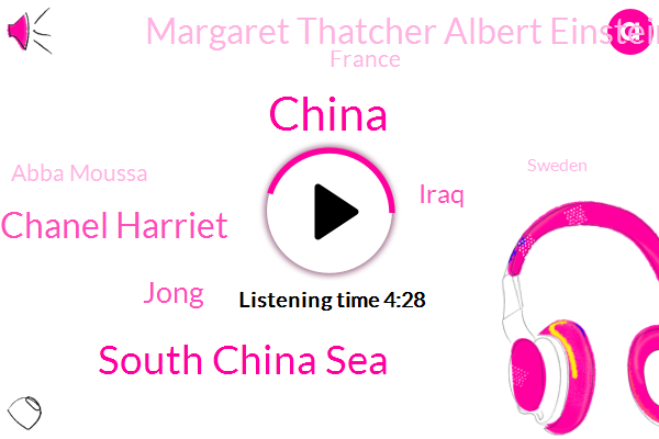 China,South China Sea,Coco Chanel Harriet,Jong,Iraq,Margaret Thatcher Albert Einstein Leonard Bernstein,France,Abba Moussa,Sweden,Abu Musab,Zhang,America,Tubman,Afghanistan,Two Hundred Years,Forty Six Percent,Seven Feet,Five Feet