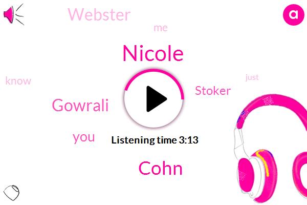 Nicole,Cohn,Gowrali,Stoker,Webster