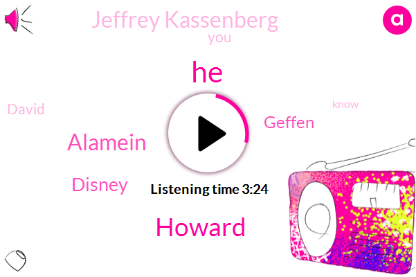 Howard,Alamein,Disney,Geffen,Jeffrey Kassenberg,David