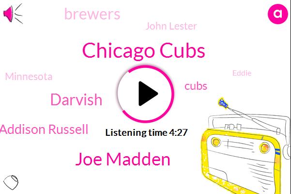 Chicago Cubs,Joe Madden,Darvish,Addison Russell,Cubs,Brewers,John Lester,Minnesota,Eddie,National League,Molitor,Baseball,Rockies,Paul,Theo,Three Years