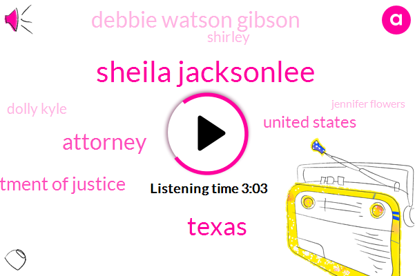 Sheila Jacksonlee,Texas,Attorney,Department Of Justice,United States,Debbie Watson Gibson,Shirley,Dolly Kyle,Jennifer Flowers,Kathleen Willie,Mitch Mcconnell,Hillary,Paula Jones,Bill Clinton,Jackson,Representative,DOJ,Senate,Moore,Nelson,Eight Hundred Thousand Dollars